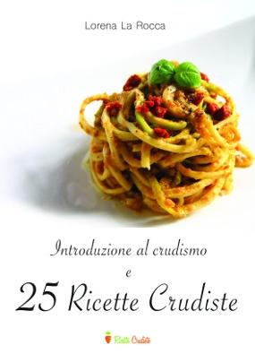 Cover dell'ebook introduzione al crudismo e 25 ricette crudiste